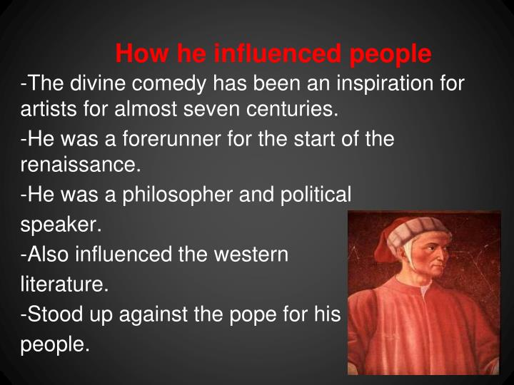 How he influenced people