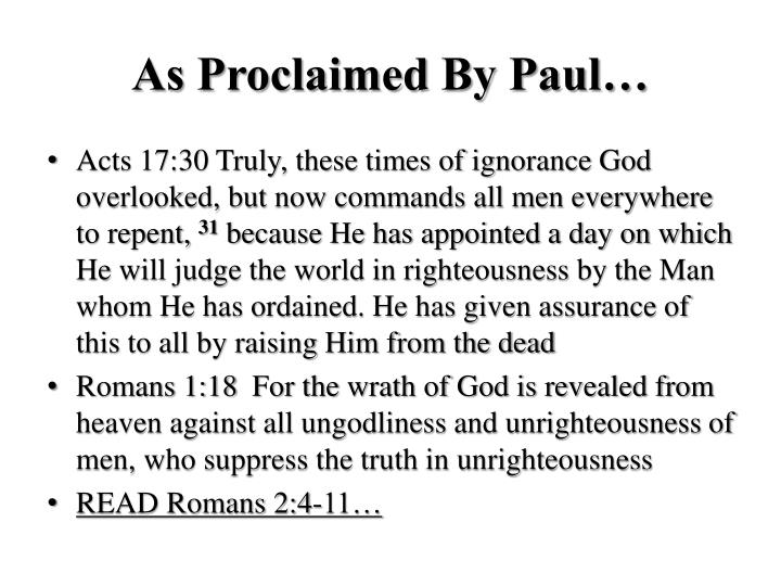 As Proclaimed By Paul…