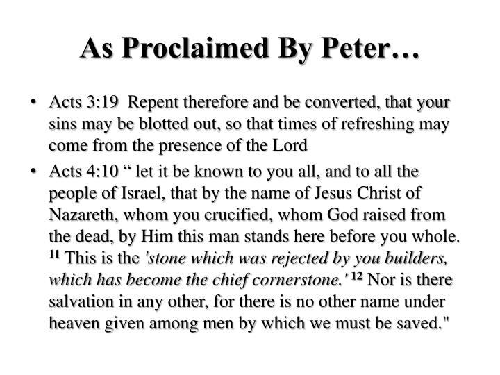 As Proclaimed By Peter…