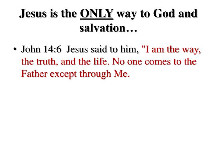 Jesus is the