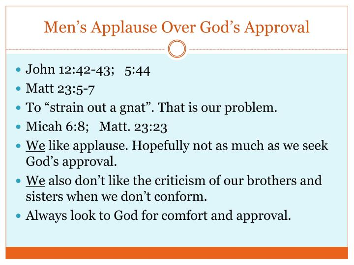 Men's Applause Over God's Approval