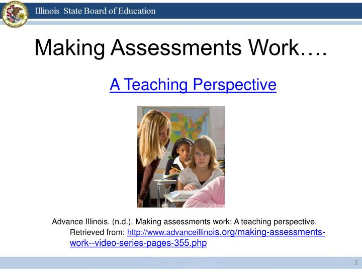 Making assessments work