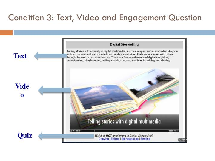Condition 3: Text, Video and Engagement