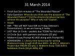 31 march 2014
