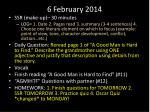 6 february 2014