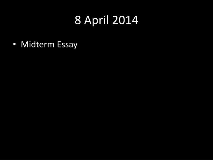 8 April 2014