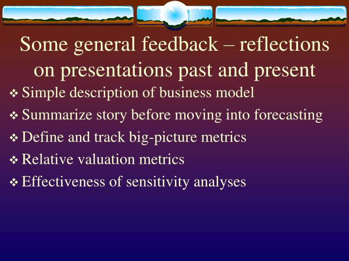 Some general feedback – reflections on presentations past and present