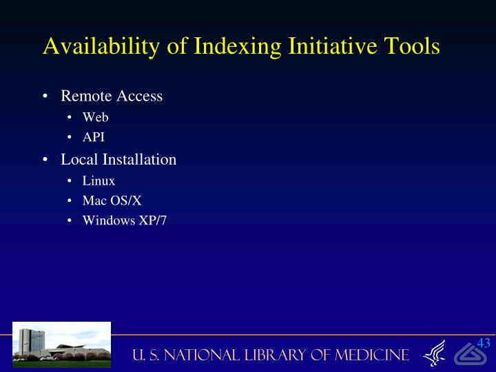 Availability of Indexing Initiative Tools