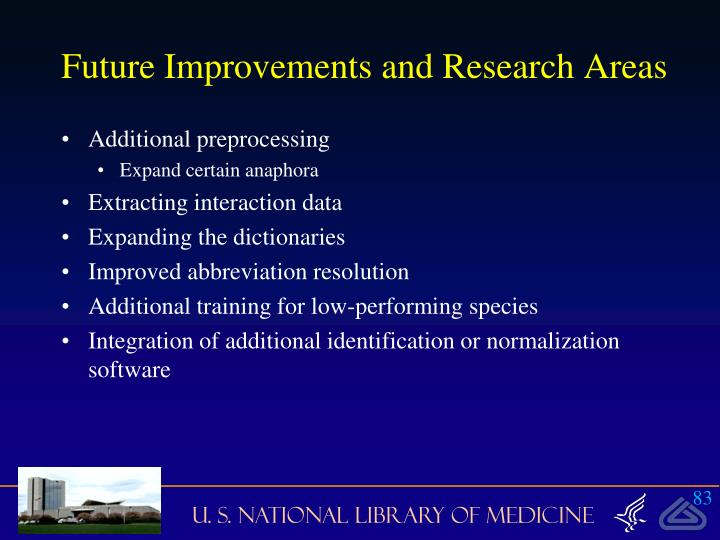 Future Improvements and Research Areas