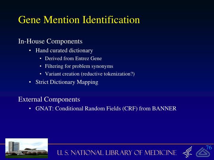 Gene Mention Identification