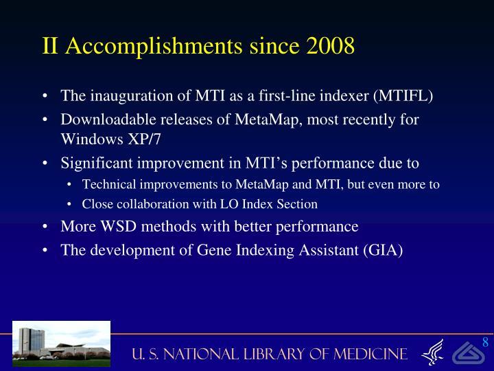 II Accomplishments since 2008