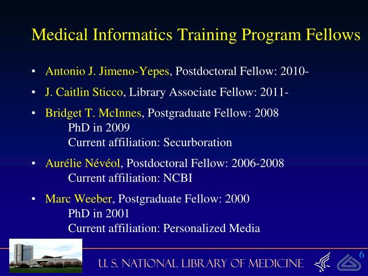 Medical Informatics Training Program Fellows
