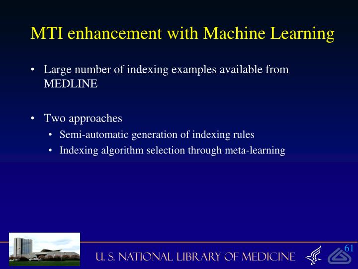 MTI enhancement with Machine Learning