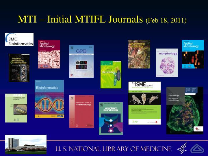 MTI – Initial MTIFL Journals
