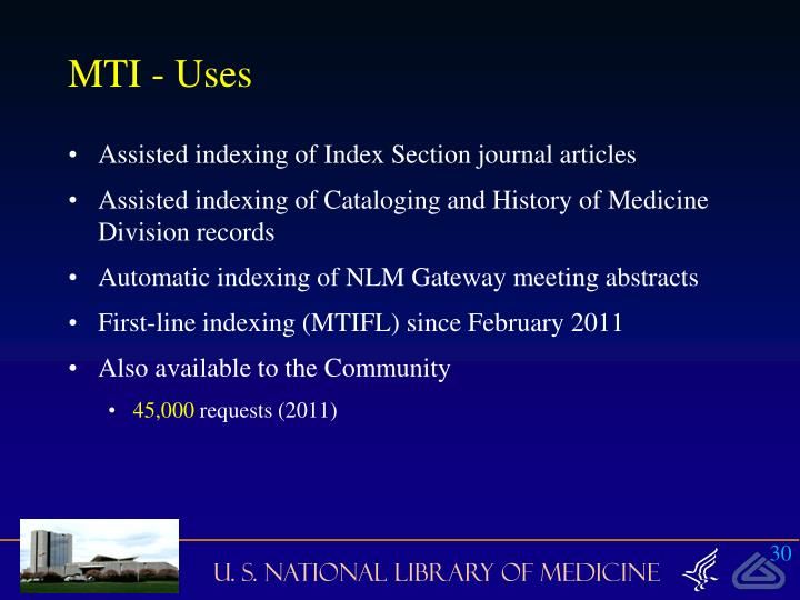 MTI - Uses