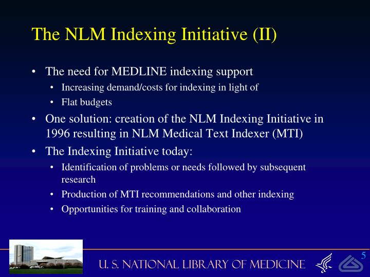 The NLM Indexing Initiative (II)