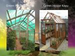 green house bambu green house kayu