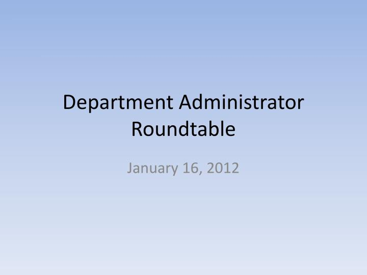 Department administrator roundtable