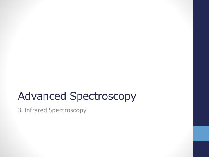 advanced spectroscopy