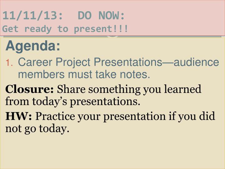 11/11/13:  DO NOW: