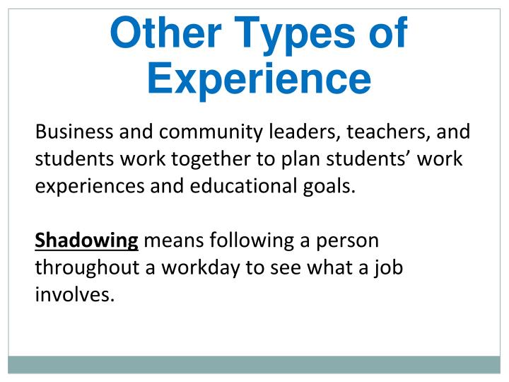 Other Types of Experience