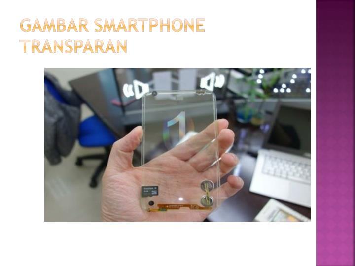 Gambar Smartphone Transparan