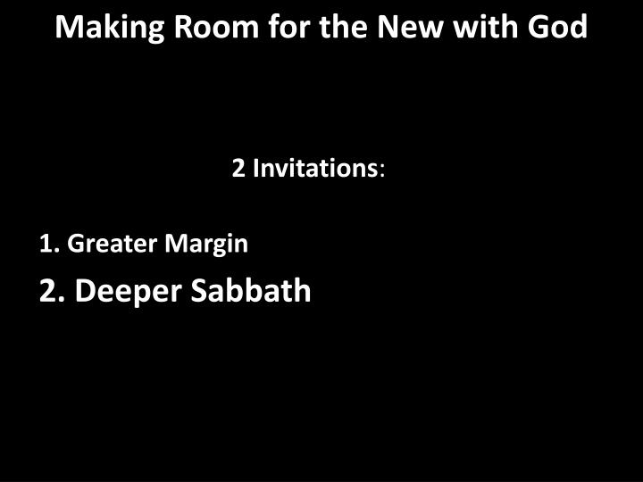 Making Room for the New with God