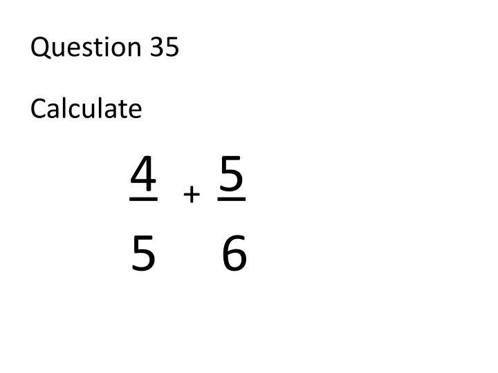 Question 35