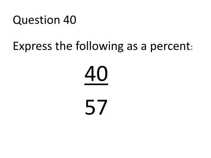 Question 40