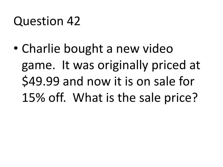 Question 42