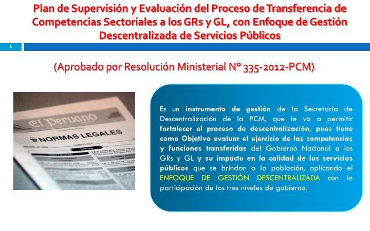 Plan de Supervisión y Evaluación del Proceso de Transferencia de Competencias Sectoriales a los