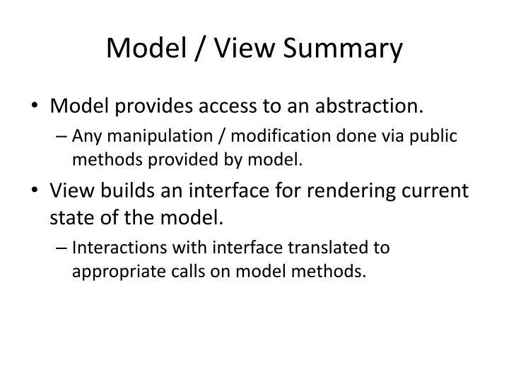 Model / View Summary