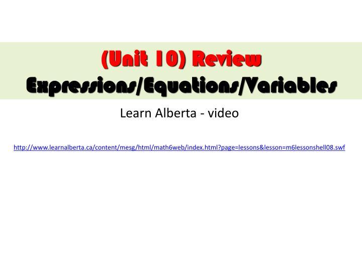(Unit 10) Review