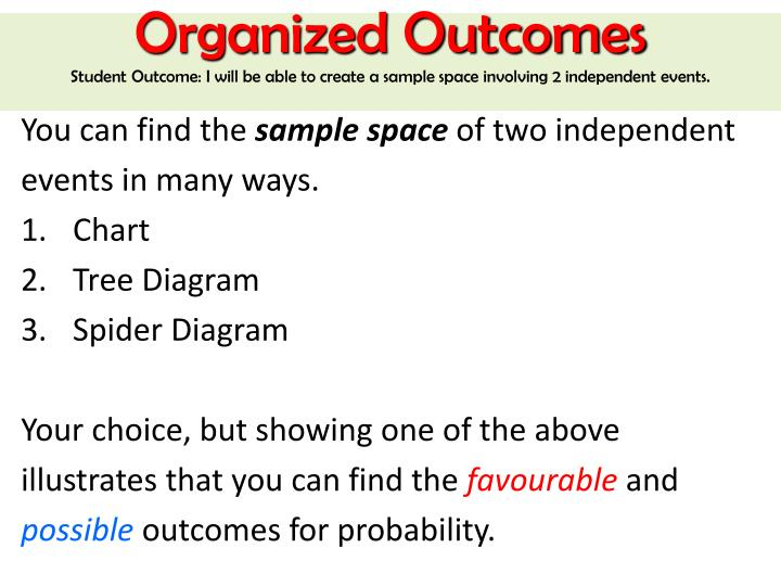 Organized Outcomes