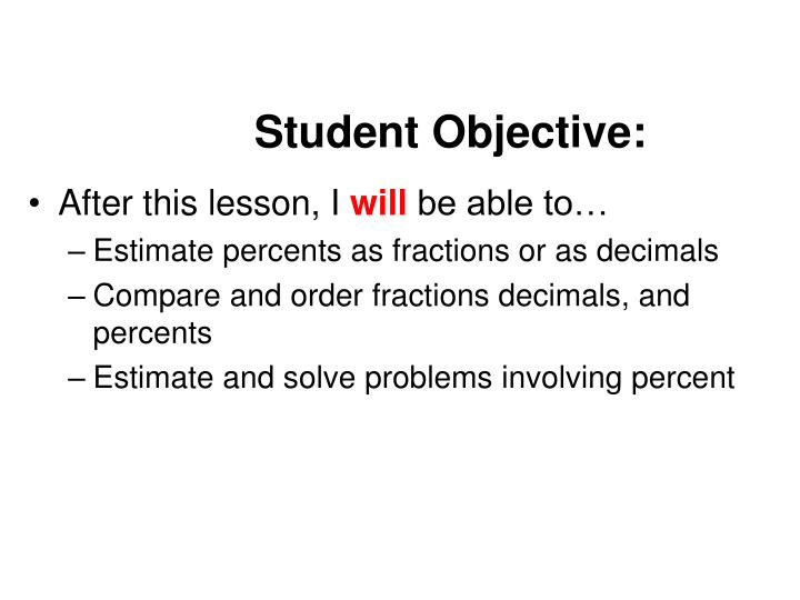 Student Objective: