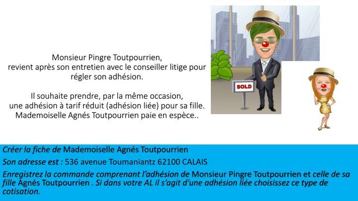 Monsieur Pingre