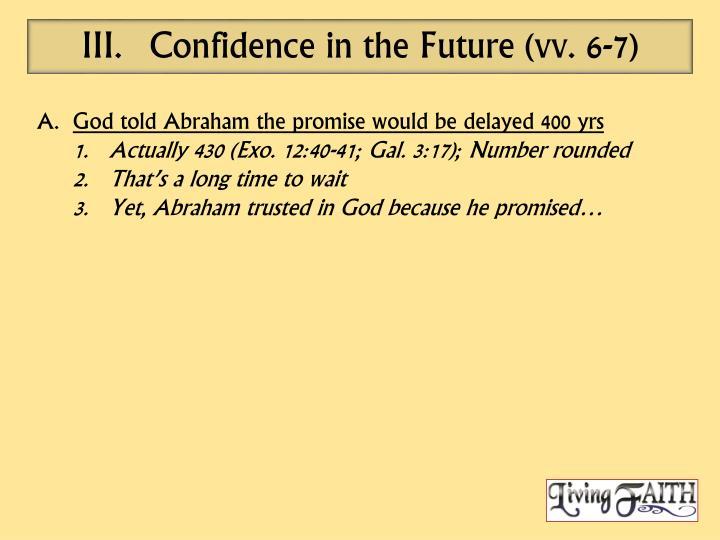 Confidence in the Future (vv. 6-7)