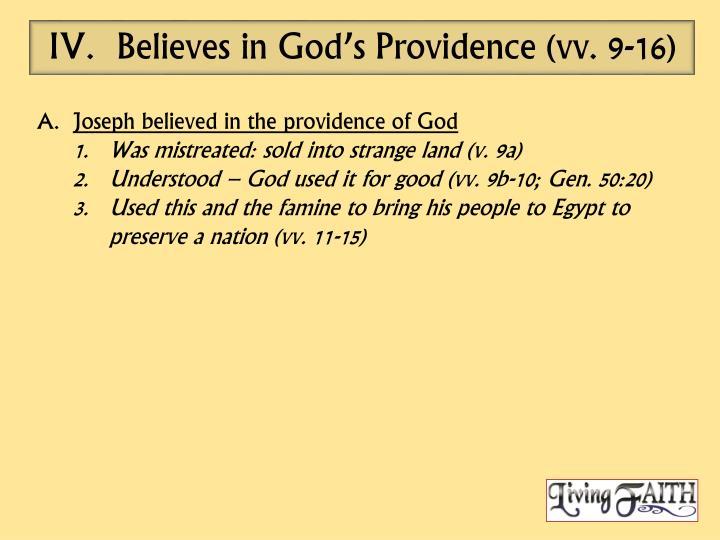 Believes in God's Providence (vv. 9-16)