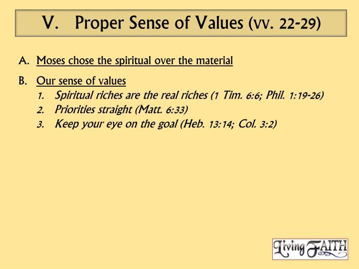Proper Sense of Values (vv. 22-29)