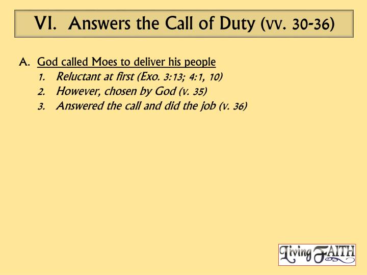 Answers the Call of Duty (vv. 30-36)