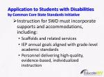 application to students with disabilities by common core state standards initiative