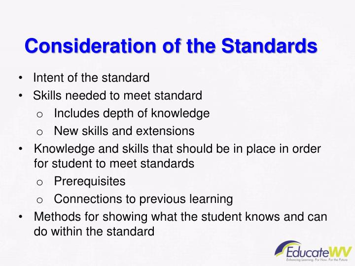 Consideration of the Standards