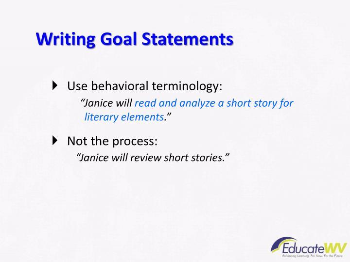 Writing Goal Statements