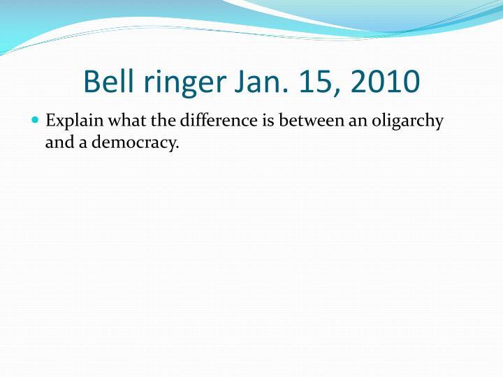 Bell ringer Jan. 15, 2010