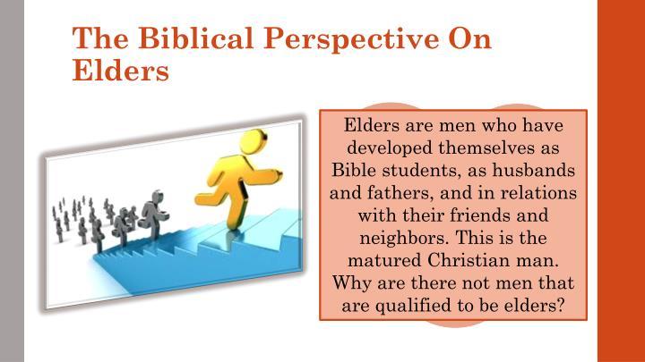 The Biblical Perspective On Elders