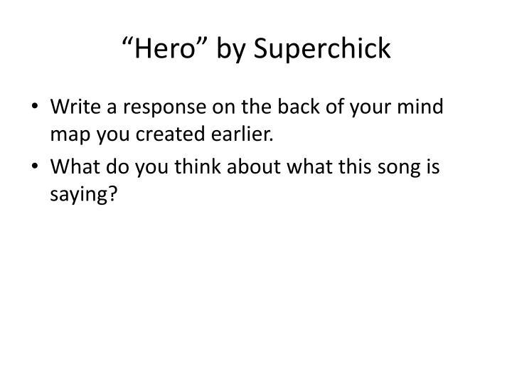 """""""Hero"""" by"""