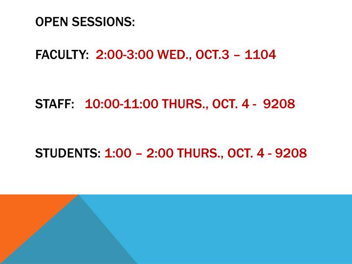 OPEN SESSIONS: