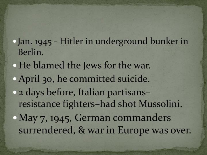 Jan. 1945 - Hitler in underground bunker in Berlin.