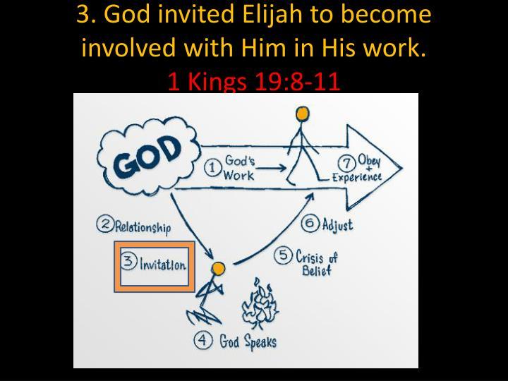 3. God invited