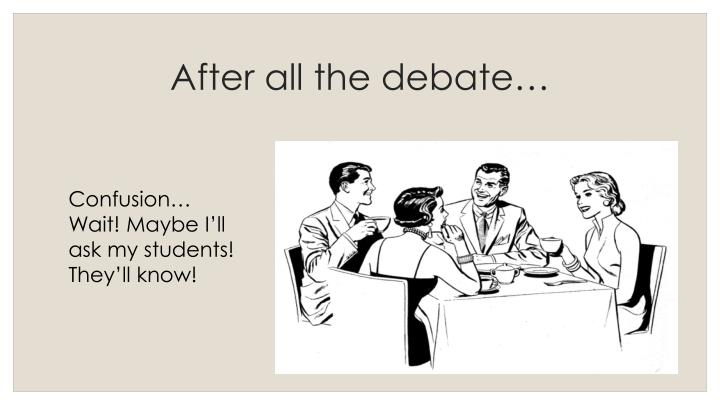 After all the debate…